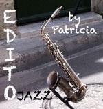 Edito-Jazz by Patricia n° 28