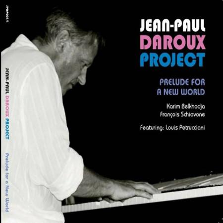 Jean-Paul Daroux – Prélude for a new world