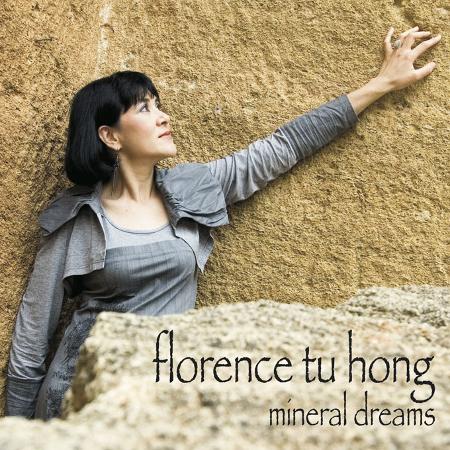 Florence Tu Hong – Mineral Dreams