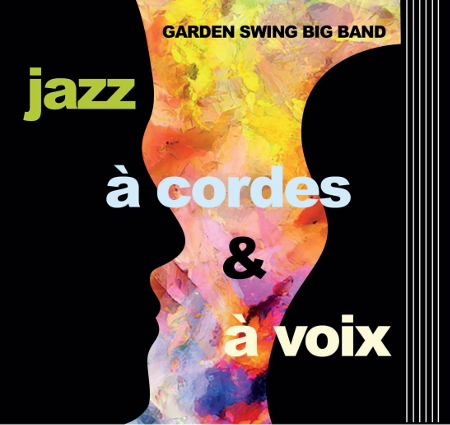 Garden Swing Big Band – Jazz à cordes et à voix