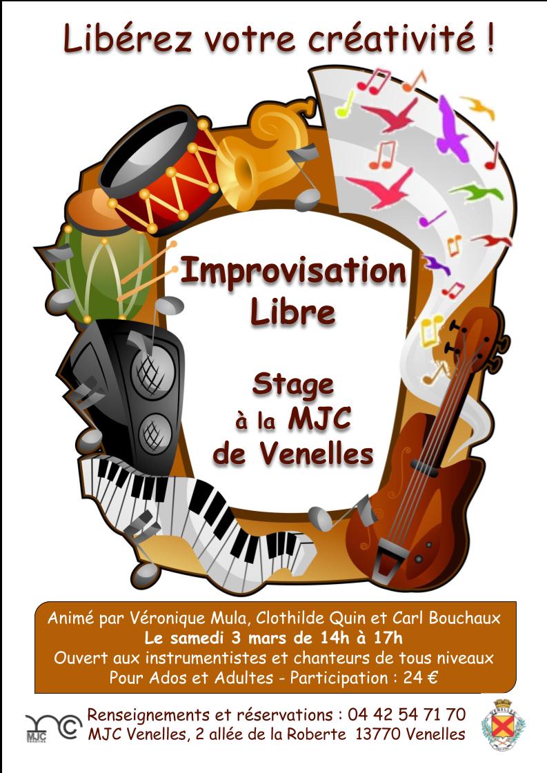 Stage d'improvisation libre à la MJC de Venelles le samedi 3 mars 2018